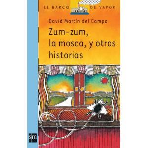 Zum-Zum, la mosca y otras historias