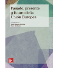 La Unión Europea: Pasado, presente y futuro