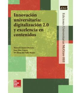 Innovación universitaria digitalización 2.0 y excelencia en contenidos