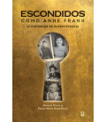 Escondidos como Anne Frank