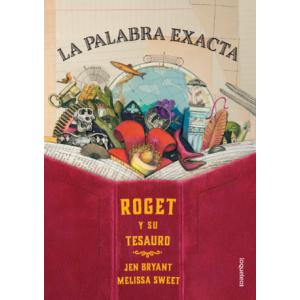 La Palabra exacta, Roget y su Tesauro