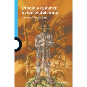 Cibola y Quivira: el norte del reino