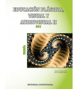 Educación plástica, visual y audiovisual II Teoría (Edición actualizada 2019)